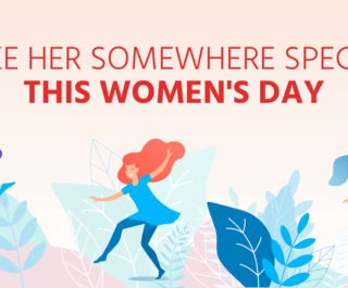 take-her-somewhere-special-this womens-day